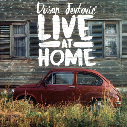 Dusan Jevtovic - Live at Home