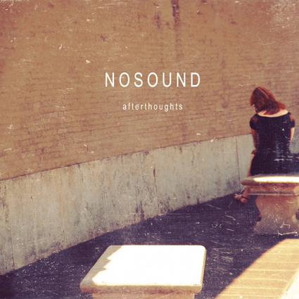 No Sound - Afterthoughts