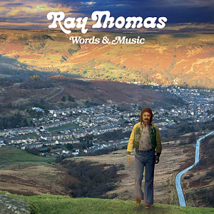 Ray Thomas - Words and Music
