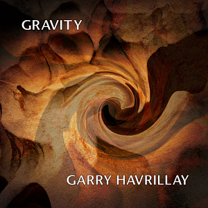 Garry Havrillay – Gravity