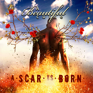 A Beautiful Curse - A Scar is Born