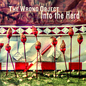 The Wrong Object - Into the Herd