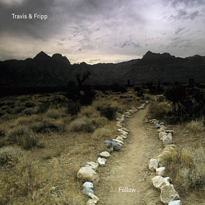 Travis & Fripp - Follow