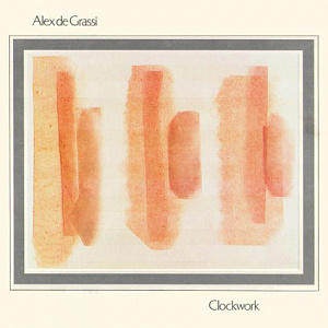 Alex de Grassi - Clockwork