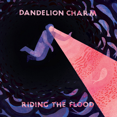 Dandelion Charm - Riding the Flood