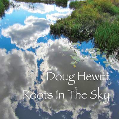 Doug Hewitt - Roots in the Sky
